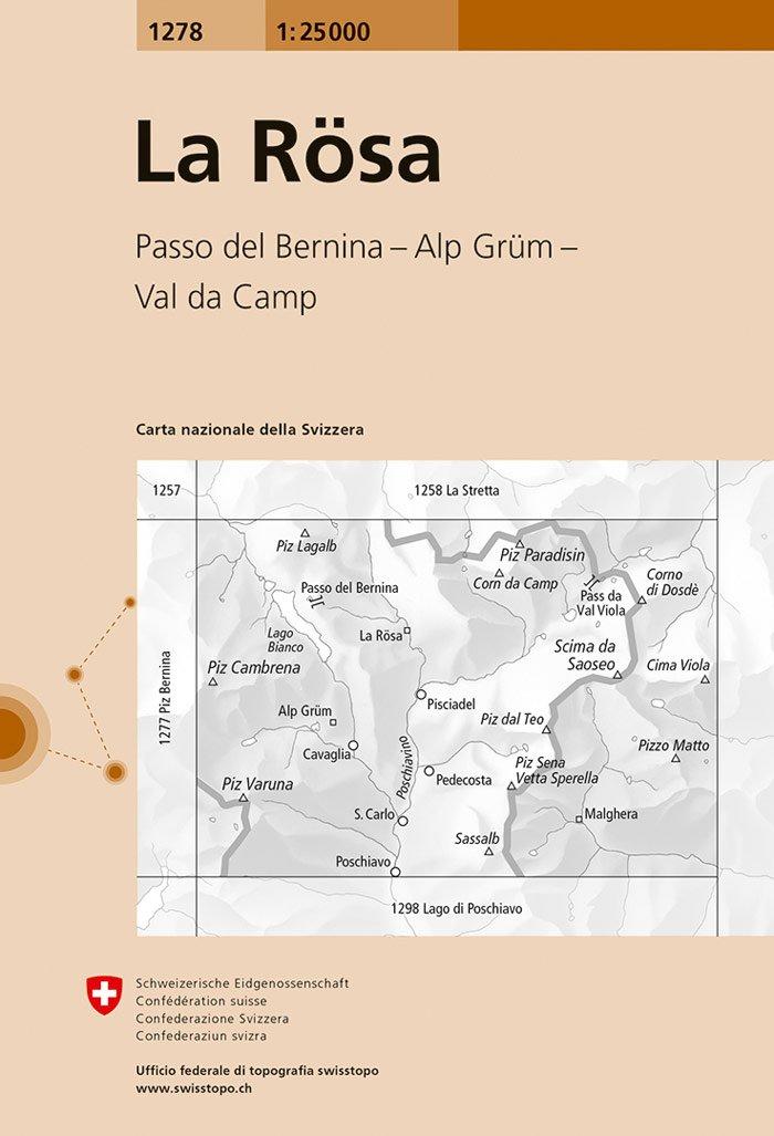 CH-1278  La Rösa [2017] topografische wandelkaart 9783302012780  Bundesamt / Swisstopo LKS 1:25.000  Wandelkaarten Graubünden, Tessin