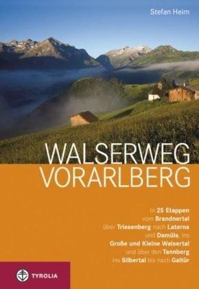 Walserweg Vorarlberg 9783702232566 Stefan Heim Tyrolia   Wandelgidsen Tirol & Vorarlberg