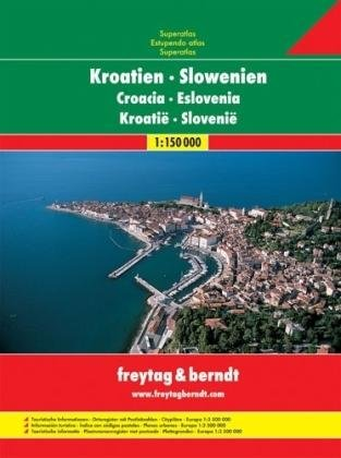 Wegenatlas Kroatie, Slovenie 1:150.000 9783707904239  Freytag & Berndt Wegenatlassen  Wegenatlassen Balkan