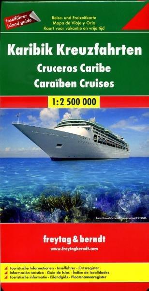 Caribbean  Cruises | overzichtskaart 1:2.500.000 9783707909692  Freytag & Berndt   Landkaarten en wegenkaarten Caribisch Gebied