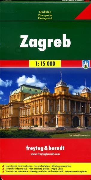 Zagreb stadsplattegrond 1:15.000 9783707910469  Freytag & Berndt   Stadsplattegronden Kroatië