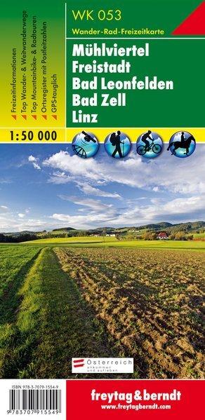 WK-261  Mühlviertel - Freistadt - Linz/Urfahr 9783707915549  Freytag & Berndt WK 1:50.000  Wandelkaarten Wenen, Noord- en Oost-Oostenrijk