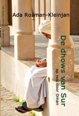 De dhows van Sur | Ada Rosman 9783741288166 Ada Rosman Wombat   Reisverhalen Oman, Abu Dhabi, Dubai, Saudi-Arabië, Jemen