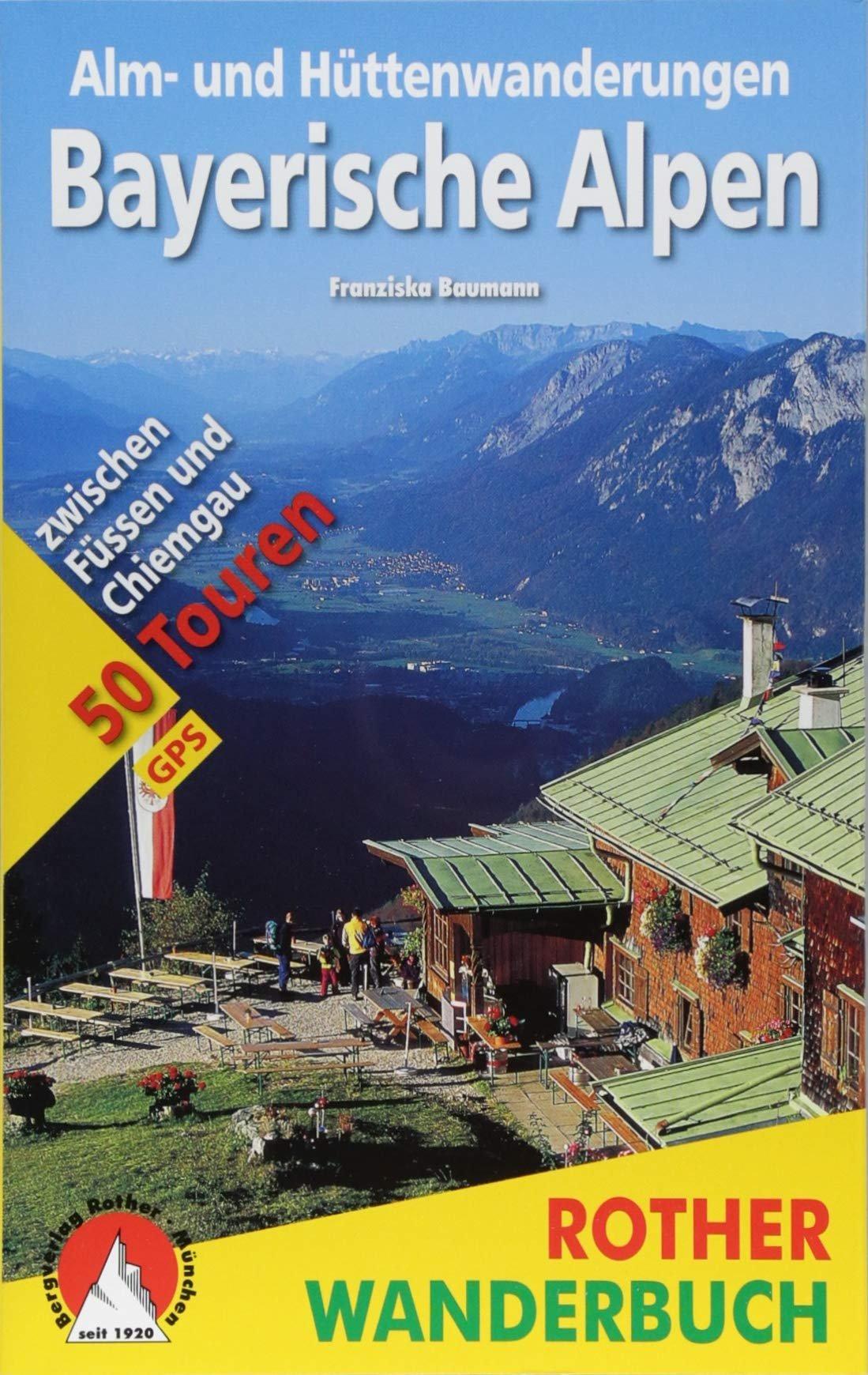 Bayerische Alpen 9783763330126  Bergverlag Rother Rother Wanderbuch  Wandelgidsen Beierse Alpen en München