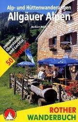 Alp- und Hüttenwanderungen Allgäuer Alpen 9783763330348  Bergverlag Rother Rother Wanderbuch  Wandelgidsen Beierse Alpen