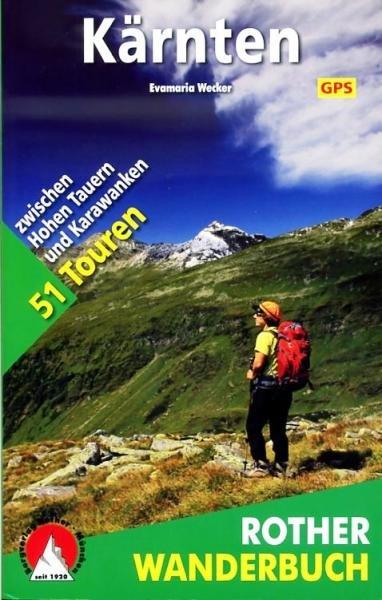 Rother Wanderbuch Kärnten 9783763330720  Bergverlag Rother Rother Wanderbuch  Wandelgidsen Salzburg, Karinthë, Tauern, Stiermarken