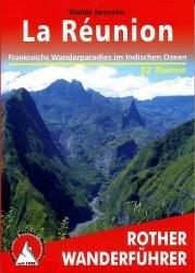 La Réunion | Rother Wanderführer (wandelgids) 9783763342785  Bergverlag Rother RWG  Wandelgidsen Seychellen, Reunion, Comoren, Mauritius