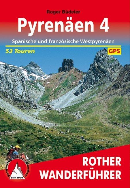Pyrenäen 4 | Rother Wanderführer (wandelgids) 9783763343188  Bergverlag Rother RWG  Wandelgidsen Pyreneeën en Baskenland