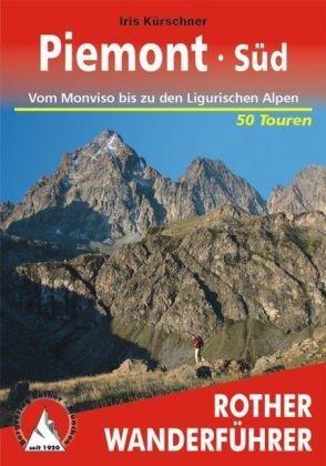 Piemont Süd | Rother Wanderführer (wandelgids) 9783763343591  Bergverlag Rother RWG  Wandelgidsen Ligurië, Piemonte, Lombardije