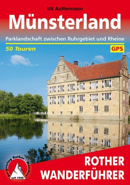 Münsterland | Rother Wanderführer 9783763343805  Bergverlag Rother RWG  Wandelgidsen Sauerland, Münsterland, Teutoburger Wald