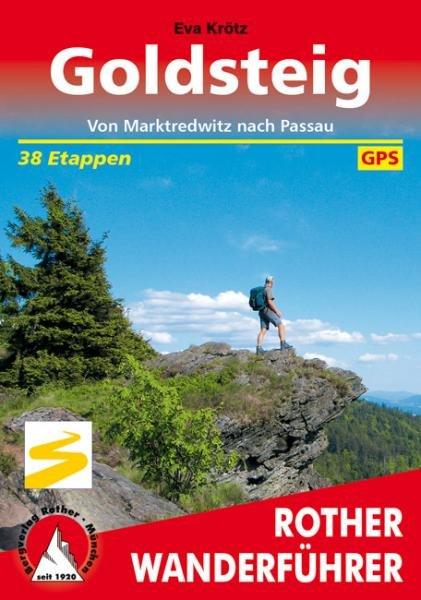 Goldsteig | Rother Wanderführer (wandelgids) 9783763344093  Bergverlag Rother RWG  Meerdaagse wandelroutes, Wandelgidsen Beieren zonder de Alpen
