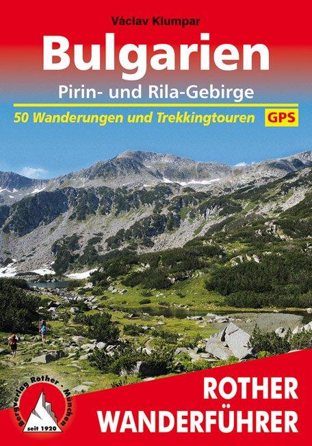 Bulgarien (Bulgarije) | Rother Wanderführer (wandelgids) 9783763344147 Klumpar, Václav Bergverlag Rother RWG  Wandelgidsen Bulgarije