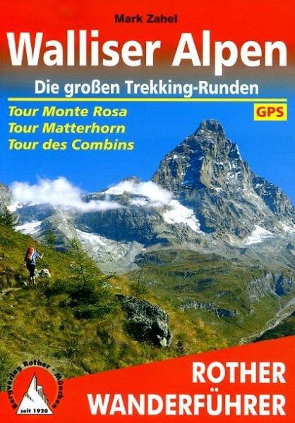 Walliser Alpen | Rother Wanderführer (wandelgids) 9783763344277  Bergverlag Rother RWG  Meerdaagse wandelroutes, Wandelgidsen Wallis