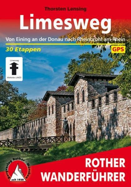 Limesweg | Rother Wanderführer (wandelgids) 9783763344321  Bergverlag Rother RWG  Lopen naar Rome, Wandelgidsen Duitsland