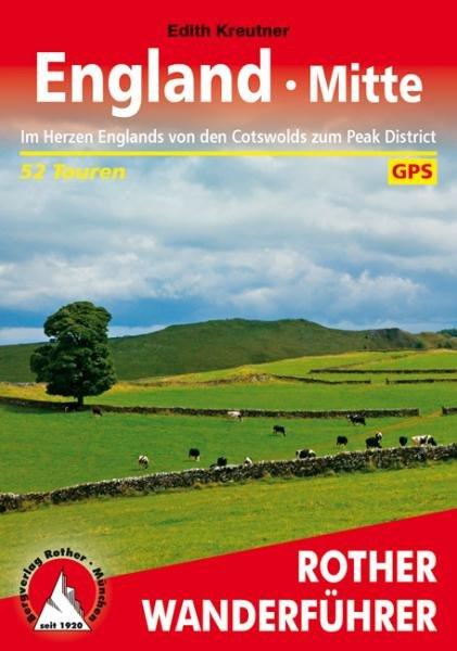 England Mitte | Rother Wanderführer (wandelgids) 9783763344499  Bergverlag Rother RWG  Wandelgidsen Midden- en Oost-Engeland