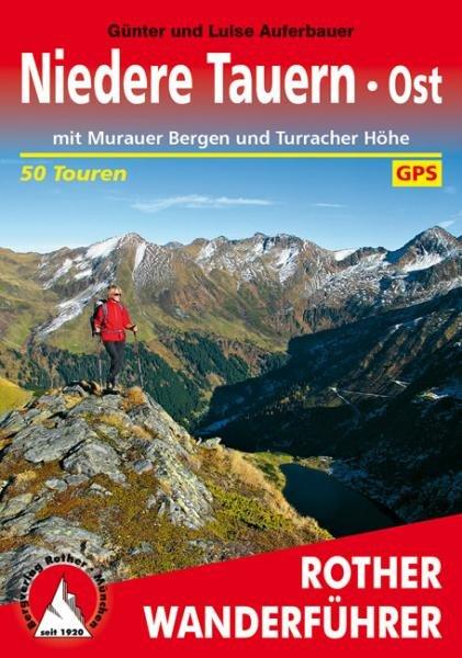 Niedere Tauern Ost | Rother Wanderführer (wandelgids) 9783763344536  Bergverlag Rother RWG  Wandelgidsen Salzburg, Karinthië, Tauern, Stiermarken