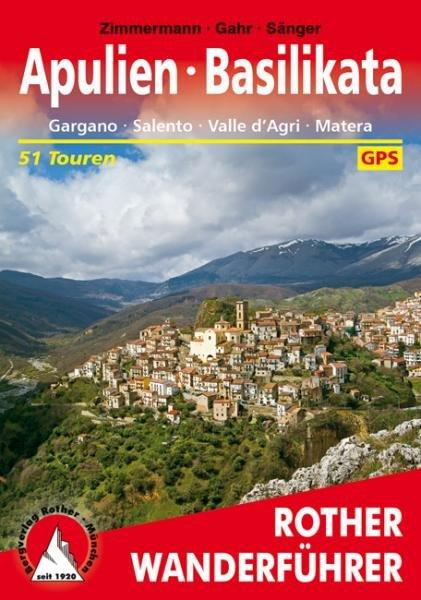 Apulien – Basilikata | Rother Wanderführer (wandelgids) 9783763344574  Bergverlag Rother RWG  Wandelgidsen Napels en Zuid-Italië