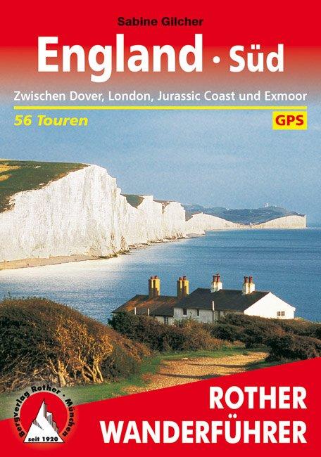 England Süd | Rother Wanderführer (wandelgids) 9783763344659  Bergverlag Rother RWG  Wandelgidsen Zuidoost-Engeland, Zuidwest-Engeland