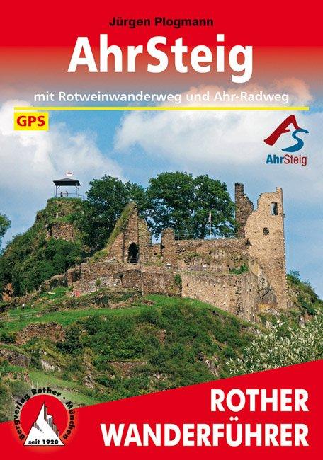 AhrSteig | Rother Wanderführer (wandelgids) 9783763344666  Bergverlag Rother RWG  Meerdaagse wandelroutes, Wandelgidsen Eifel, Moezel, Rheinland-Pfalz