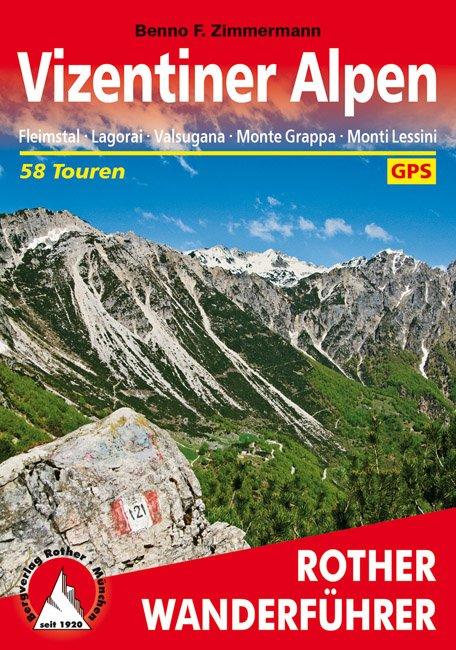 Vizentiner Alpen | Rotherwanderführer (wandelgids) 9783763345144  Bergverlag Rother RWG  Wandelgidsen Zuidtirol, Dolomieten, Friuli, Venetië, Emilia-Romagna