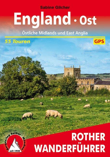 England Ost | Rother Wanderführer (wandelgids) 9783763345298  Bergverlag Rother RWG  Wandelgidsen Midden- en Oost-Engeland