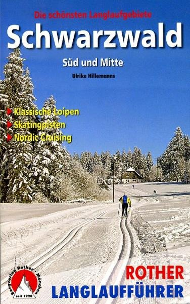 Schwarzwald (langlaufgids Zwarte Woud) 9783763358038  Bergverlag Rother Rother Wanderbuch  Wintersport Baden-Württemberg, Zwarte Woud