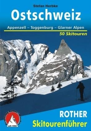 Ostschweiz 9783763359189  Bergverlag Rother Rother Skiführer  Wintersport Noordoost- en Centraal Zwitserland