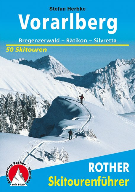Vorarlberg 9783763359202  Bergverlag Rother Rother Skiführer  Wintersport Tirol & Vorarlberg