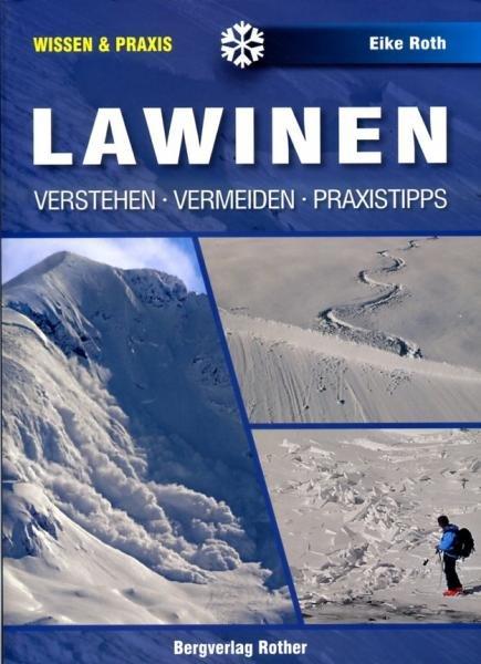 Lawinen 9783763360857 Eike Roth Bergverlag Rother   Wintersport Reisinformatie algemeen