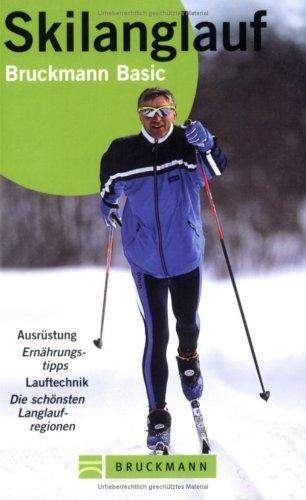 Skilanglauf 9783765438578  Bruckmann   Wintersport Reisinformatie algemeen