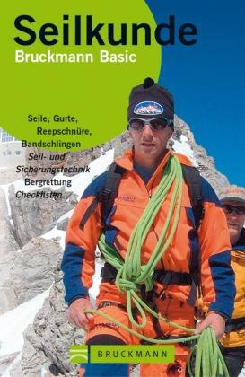 Seilkunde 9783765439063  Bruckmann   Klimmen-bergsport Reisinformatie algemeen