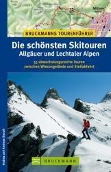 Schönsten Skitouren Allgäuer und Lechtaler Alpen 9783765445712 Andrea und Andreas Strauss Bruckmann Tourenführer  Wintersport Tirol & Vorarlberg