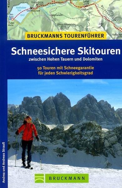 Schneesichere Skitouren 9783765447532  Bruckmann   Wintersport Zwitserland en Oostenrijk (en Alpen als geheel)