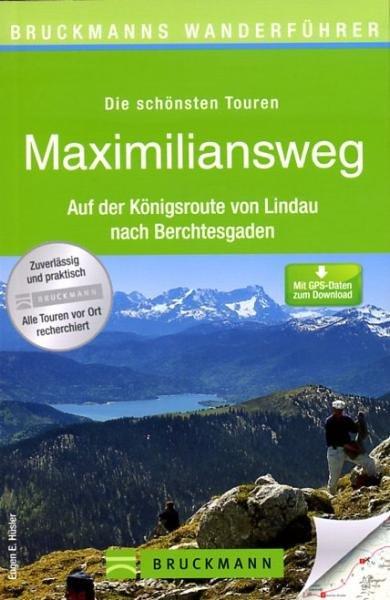 Maximiliansweg 9783765456763  Bruckmann   Meerdaagse wandelroutes, Wandelgidsen Beierse Alpen