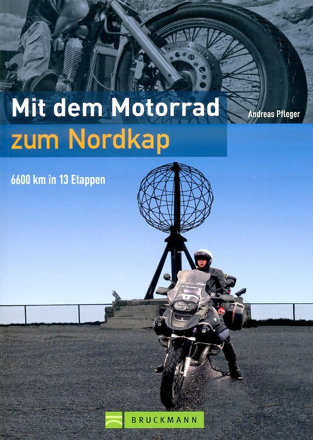 Mit dem Motorrad zum Nordkap 9783765468223  Bruckmann   Reisgidsen, Motorsport Scandinavië & de Baltische Staten