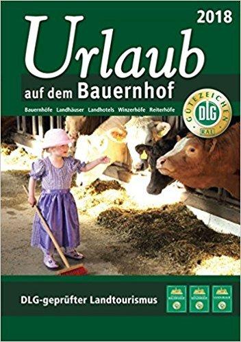 Urlaub auf dem Bauernhof 2018 * 9783769008425  DLG   Hotelgidsen Duitsland