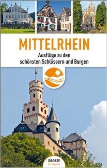 Mittelrhein 9783770014781  Droste   Reisgidsen Mittelrhein, Loreley, Westerwald