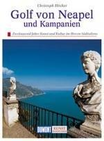 Golf von Neapel und Kampanien 9783770139903  Dumont Kunstreiseführer  Reisgidsen Napels, Amalfi, Campanië