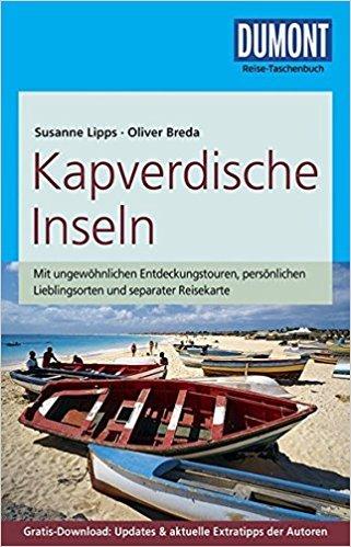 Kapverdische Inseln (reisgids Kaapverdië) | Reise-Taschenbuch 9783770174300  Dumont Reise-Taschenbücher  Reisgidsen Kaapverdische Eilanden