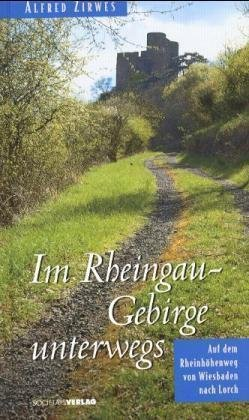 Im Rheingau-Gebirge unterwegs | duitstalig 9783797308399  Societätsverlag   Wandelgidsen Eifel, Moezel, Rheinland-Pfalz