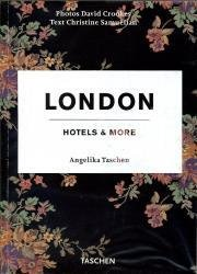 London, Hotels + More 9783822824092  Taschen   Fotoboeken Londen