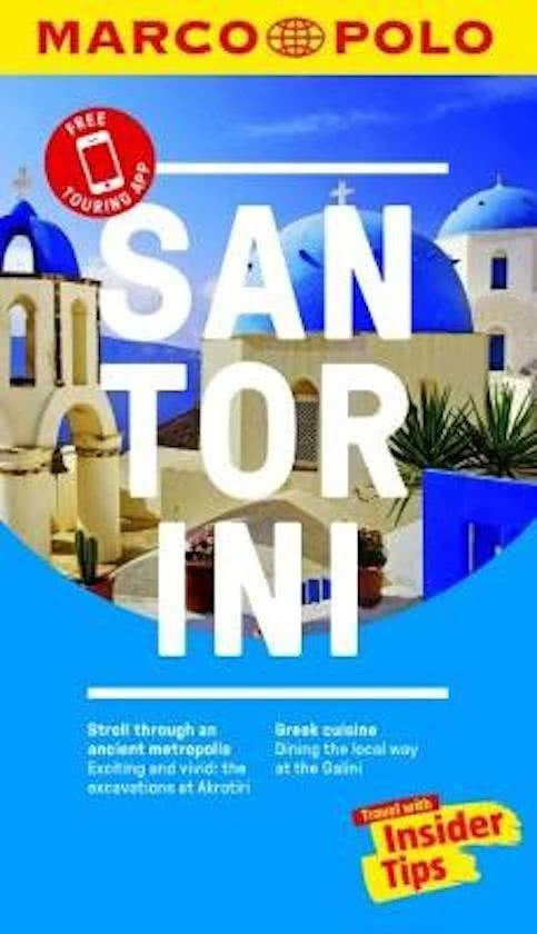 Marco Polo: Santorini 9783829707831  Marco Polo MP travel guides  Reisgidsen Egeïsche Eilanden