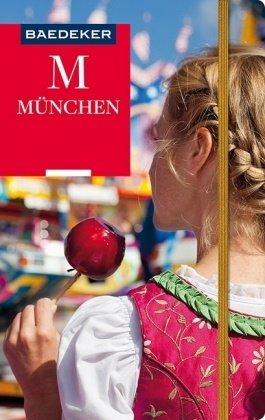 München | Baedeker Reiseführer 9783829746168  Baedeker   Reisgidsen München