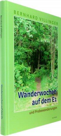Wanderwochen auf dem E1 9783830198550 Bernhard Villinger Fischer   Wandelgidsen Europa