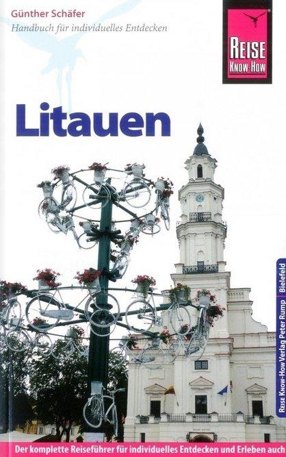 Litauen Reise Know How   reisgids Litouwen 9783831724574 Günther Schäfer Reise Know-How   Reisgidsen Litouwen