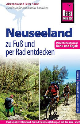 Reise Know-How: Neuseeland zu Fuß und per Rad entdecken 9783831726264  Reise Know-How   Fietsgidsen, Meerdaagse wandelroutes, Wandelgidsen Nieuw Zeeland