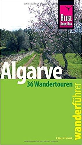 Reise Know-How Wanderführer Algarve 9783831727025  Reise Know-How Wanderführer  Wandelgidsen Zuid-Portugal, Algarve