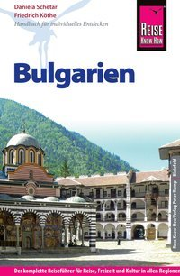 Bulgarien | reisgids Bulgarije 9783831729166  Reise Know-How   Reisgidsen Bulgarije