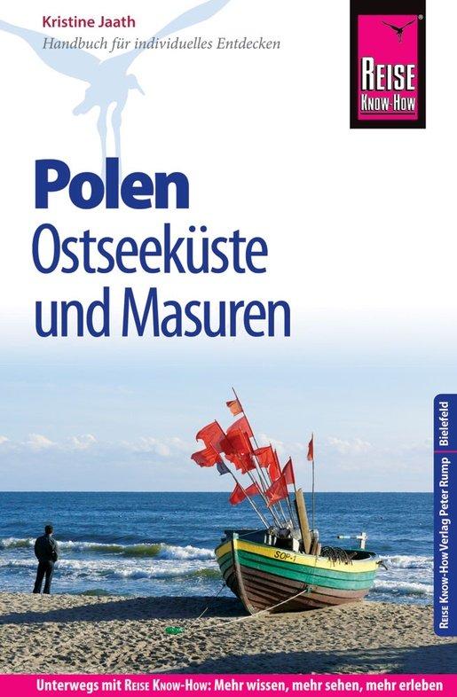 Polen, Ostseeküste und Masuren 9783831729876  Reise Know-How   Reisgidsen Polen
