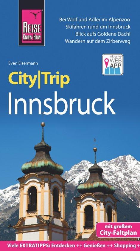 Innsbruck CityTrip 9783831729937  Reise Know-How City Trip  Reisgidsen Tirol & Vorarlberg
